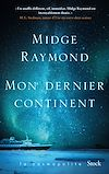 Mon dernier continent | RAYMOND, MIDGE