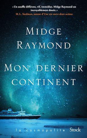 Mon dernier continent | Raymond, Midge. Auteur