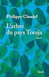 L'arbre du pays Toraja | Claudel, Philippe
