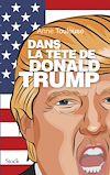 Télécharger le livre :  Dans la tête de Donald Trump