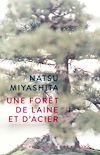Télécharger le livre :  Une forêt de laine et d'acier