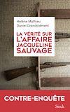 Télécharger le livre :  La vérité sur l'affaire Jacqueline Sauvage