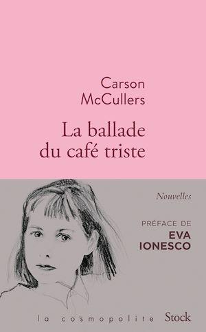 La ballade du café triste : et autres nouvelles
