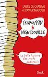 Télécharger le livre :  Crapoussin et Niguedouille, la belle histoire des mots endormis