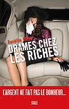 Télécharger le livre :  Drames chez les riches