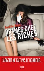 Download this eBook Drames chez les riches