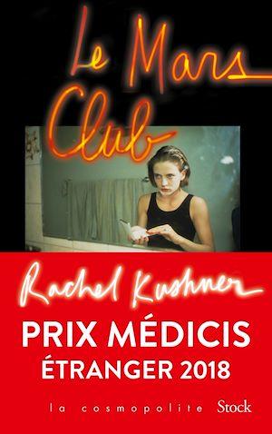 Le Mars Club | KUSHNER, Rachel. Auteur