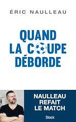 Download this eBook Quand la coupe déborde