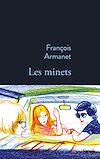 Les minets | Armanet, François