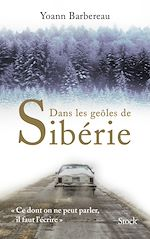 Download this eBook Dans les geôles de Sibérie