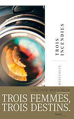 Download this eBook Trois incendies