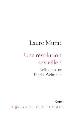 Une révolution sexuelle ? : réflexions sur l'après-Weinstein