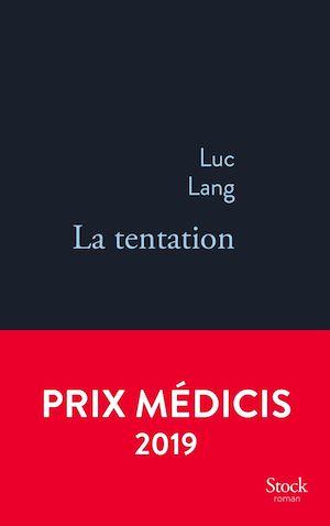 La tentation | Lang, Luc. Auteur