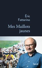 Download this eBook Mes maillots jaunes