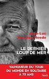 Le dernier loup de mer | Van Den Heede, Jean-Luc