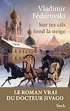 Télécharger le livre :  Sur tes cils fond la neige