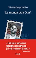 Download this eBook Le monde dans cinq mètres carrés