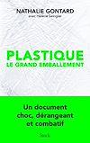 Télécharger le livre :  Plastique, le grand emballement