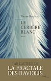 Télécharger le livre :  Le cerbère blanc