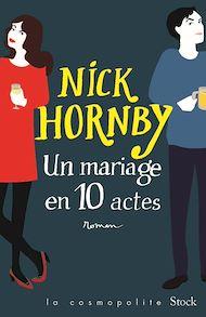 Téléchargez le livre :  Un mariage en dix actes