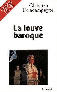 Téléchargez le livre :  La louve baroque