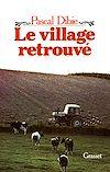 Télécharger le livre :  Le village retrouvé