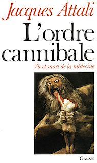 Téléchargez le livre :  L'ordre cannibale