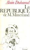 Télécharger le livre :  La République de M. Mitterrand