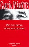 Télécharger le livre :  Pas de lettre pour le colonel