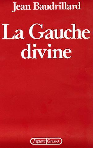 Téléchargez le livre :  La Gauche divine