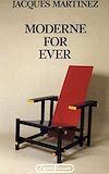 Télécharger le livre :  Moderne for ever