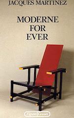Téléchargez le livre :  Moderne for ever
