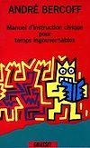 Télécharger le livre :  Manuel d'instruction civique pour temps ingouvernables