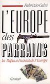 Télécharger le livre :  L'Europe des parrains