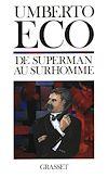 Télécharger le livre :  De superman au surhomme