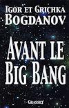 Télécharger le livre :  Avant le big bang
