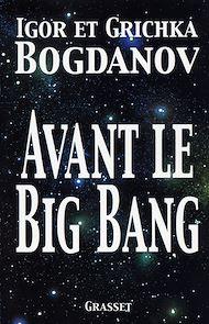 Téléchargez le livre :  Avant le big bang