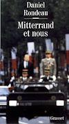 Télécharger le livre :  Mitterrand et nous