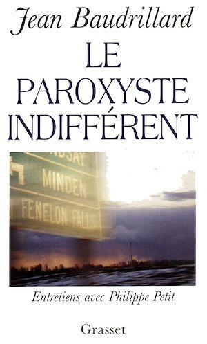 Téléchargez le livre :  Le paroxyste indifférent