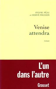 Téléchargez le livre :  Venise attendra