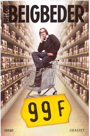 99 Francs Le film | Beigbeder, Frédéric