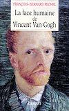 Télécharger le livre :  La face humaine de Vincent Van Gogh
