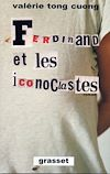 Télécharger le livre :  Ferdinand et les iconoclastes