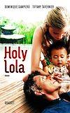 Télécharger le livre :  Holy Lola