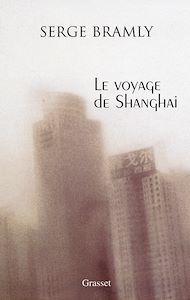 Téléchargez le livre :  Le voyage de Shanghai