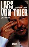 Lars Von Trier | Lamy, Jean-Claude