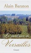 Télécharger le livre :  Le jardinier de Versailles