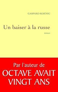 Téléchargez le livre :  Un baiser à la russe