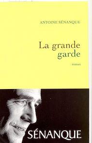 Téléchargez le livre :  La grande garde Prix Académie Médecine 2007