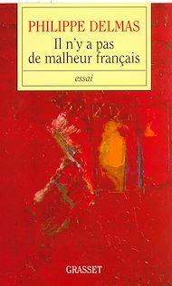 Téléchargez le livre :  Il n'y a pas de malheur français